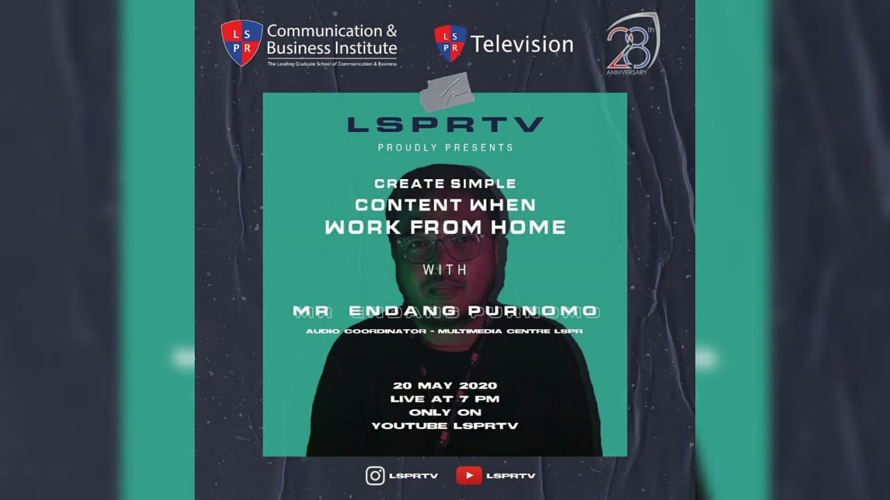 [UPDATE] LSPR TV – Create Simple Content When Work From Home