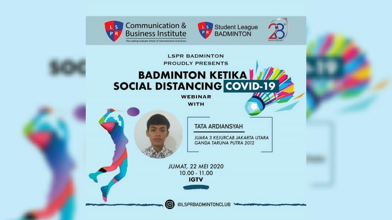 [UPDATE] LSPR Badminton – Badminton ketika Social Distancing Covid-19